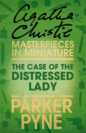 the-case-of-the-distressed-lady-an-agatha-christie-short-story