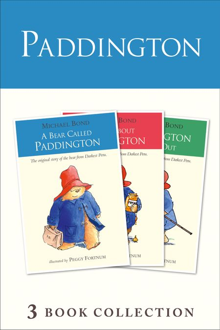 Paddington Novels 1-3 - Michael Bond, Illustrated by Peggy Fortnum