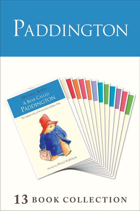 Paddington Complete Novels - Michael Bond, Illustrated by Peggy Fortnum and R.W Alley