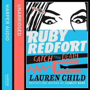 Catch Your Death Download Audio Unabridged edition by Lauren Child