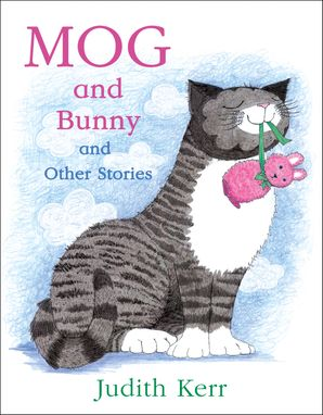 Cover image of Mog and Bunny and Other Stories