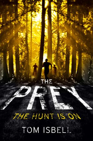 The Prey Paperback  by Tom Isbell