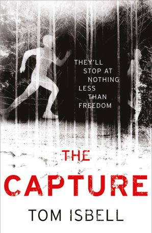 The Capture Paperback  by Tom Isbell