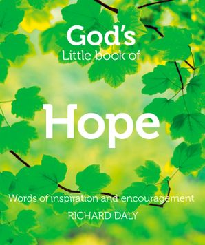 God's Little Book of Hope Paperback  by Richard A. Daly