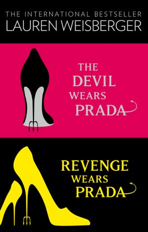 The Devil Wears Prada Collection eBook  by Lauren Weisberger