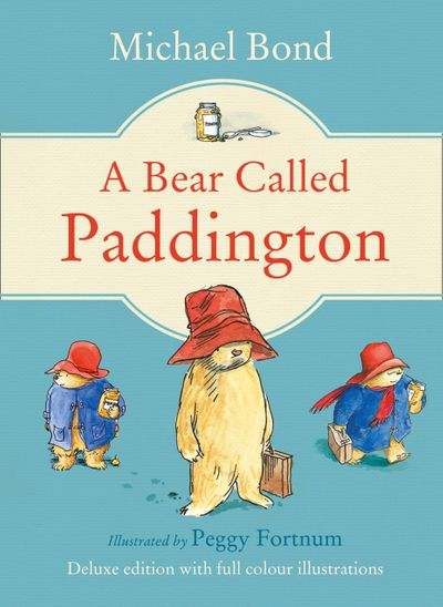 A Bear Called Paddington - Michael Bond