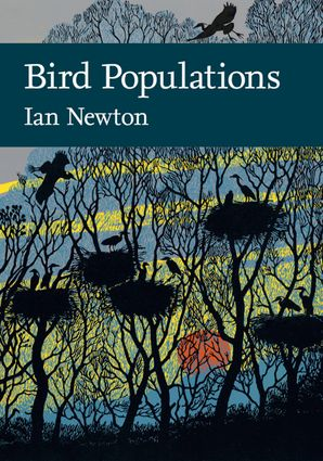 Bird Populations Hardcover Limited signed edition by Ian Newton