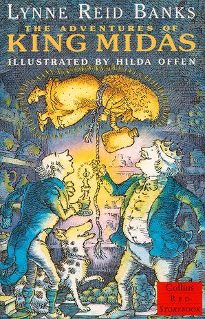 The Adventures of King Midas eBook  by Lynne Reid Banks