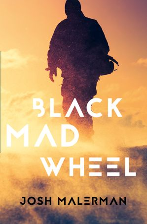 Black Mad Wheel Paperback  by Josh Malerman