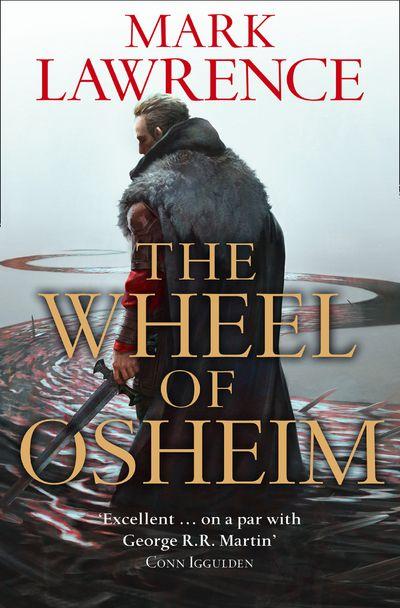 The Wheel of Osheim - Mark Lawrence