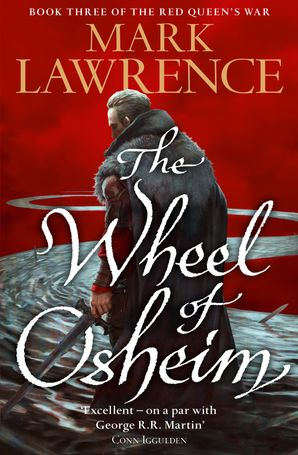 The Wheel of Osheim (Red Queen's War, Book 3) Paperback  by Mark Lawrence