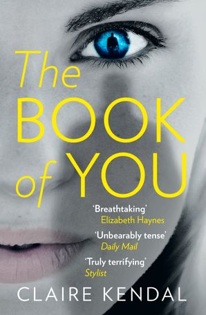 The Book of You Paperback  by Claire Kendal