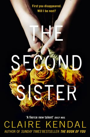 The Second Sister Paperback  by Claire Kendal