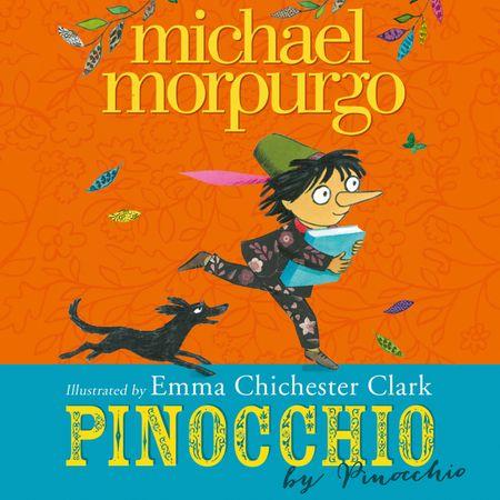 Pinocchio - Michael Morpurgo, Read by Michael Morpurgo