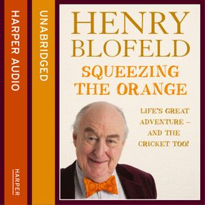 Squeezing the Orange  Unabridged edition by