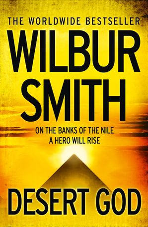 Desert God Paperback  by Wilbur Smith
