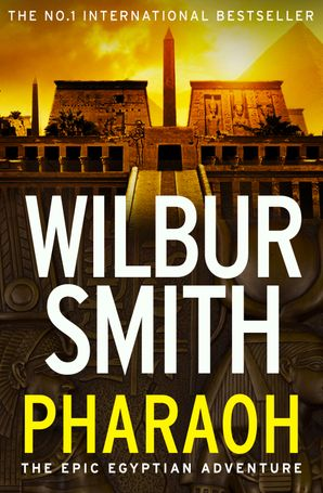Pharaoh Paperback  by Wilbur Smith