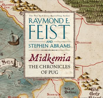 Midkemia: The Chronicles of Pug - Raymond E. Feist