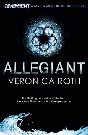 Allegiant (Divergent Trilogy, Book 3) eBook  by