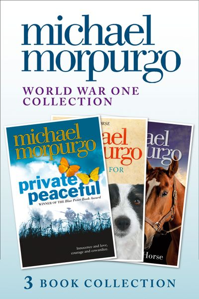 World War One Collection: Private Peaceful, A Medal for Leroy, Farm Boy - Michael Morpurgo