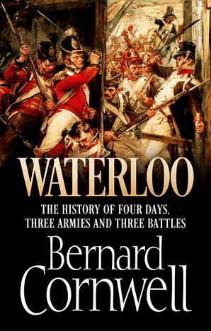 Waterloo Hardcover  by Bernard Cornwell