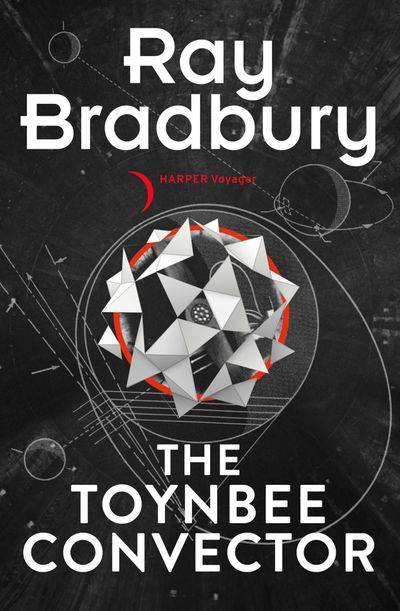 The Toynbee Convector - Ray Bradbury