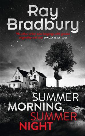 Summer Morning, Summer Night eBook  by