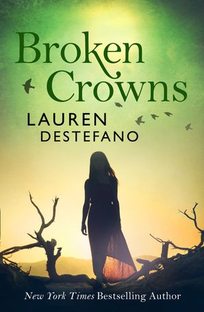 Broken Crowns Paperback  by Lauren DeStefano