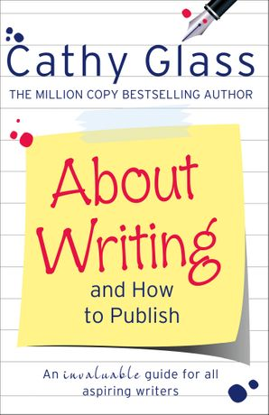 About Writing and How to Publish Paperback  by Cathy Glass