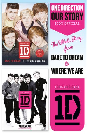 one-direction-our-story-the-whole-story-from-dare-to-dream-to-where-we-are