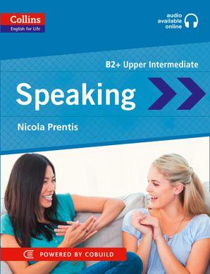 Speaking: B2 (Collins English for Life: Skills)   by Nicola Prentis