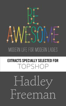 Be Awesome Extracts specially selected for Topshop