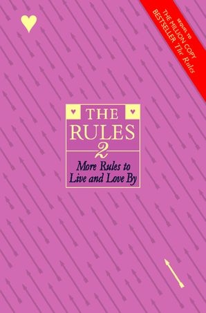 The Rules 2: More Rules to Live and Love By eBook  by Ellen Fein