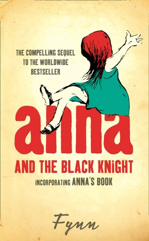 Anna and the Black Knight: Incorporating Anna's Book eBook  by No Author