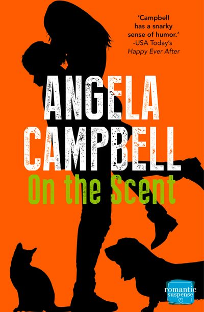 On the Scent (The Psychic Detective, Book 1) - Angela Campbell