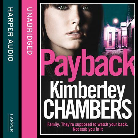 Payback - Kimberley Chambers, Read by Annie Aldington