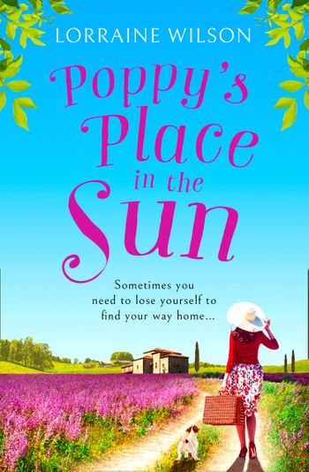 Poppy's Place in the Sun (A French Escape, Book 1) - Lorraine Wilson