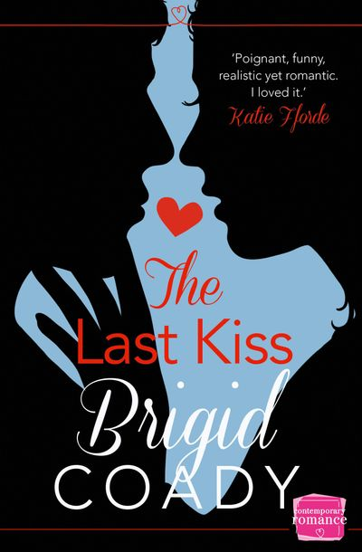 The Last Kiss: HarperImpulse Mobile Shorts (The Kiss Collection) - Brigid Coady