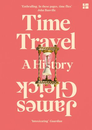 Time Travel Paperback  by James Gleick