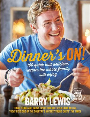 Dinner's On! Hardcover  by Barry Lewis