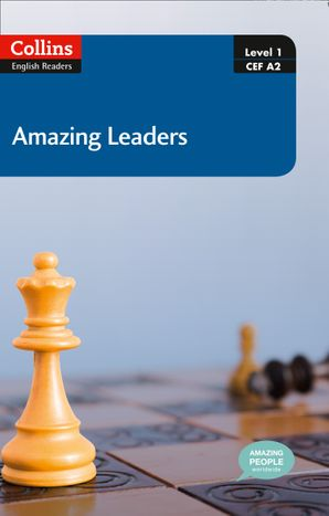 Amazing Leaders : A2 (Collins Amazing People ELT Readers)