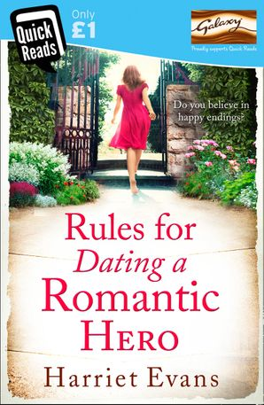 Rules for Dating a Romantic Hero Paperback Quick Reads edition by Harriet Evans