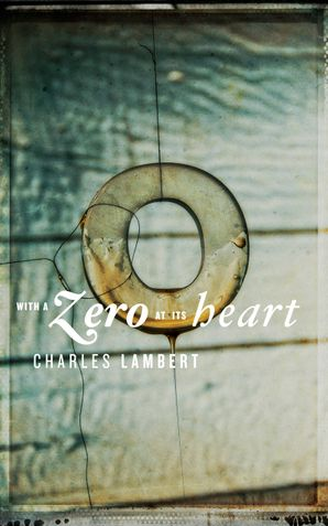 With a Zero at its Heart Paperback  by