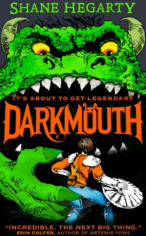 Darkmouth Hardcover  by Shane Hegarty