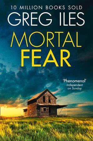 Mortal Fear Paperback  by Greg Iles