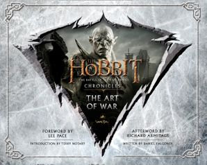 Chronicles: The Art of War (The Hobbit: The Battle of the Five Armies) Hardcover  by Daniel Falconer