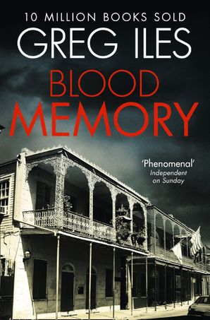 Blood Memory Paperback  by Greg Iles