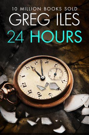 24 Hours eBook  by Greg Iles