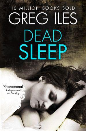 Dead Sleep Paperback  by Greg Iles
