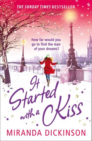 It Started With A Kiss Paperback  by Miranda Dickinson